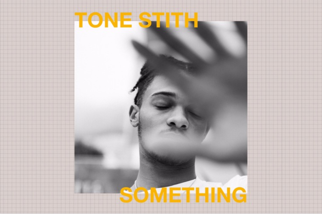 Tone-Stith-Something