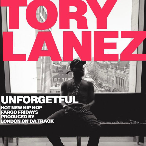 New Music Tory Lanez Unforgetful Thisisrnb Com New R B Music Artists Playlists Lyrics