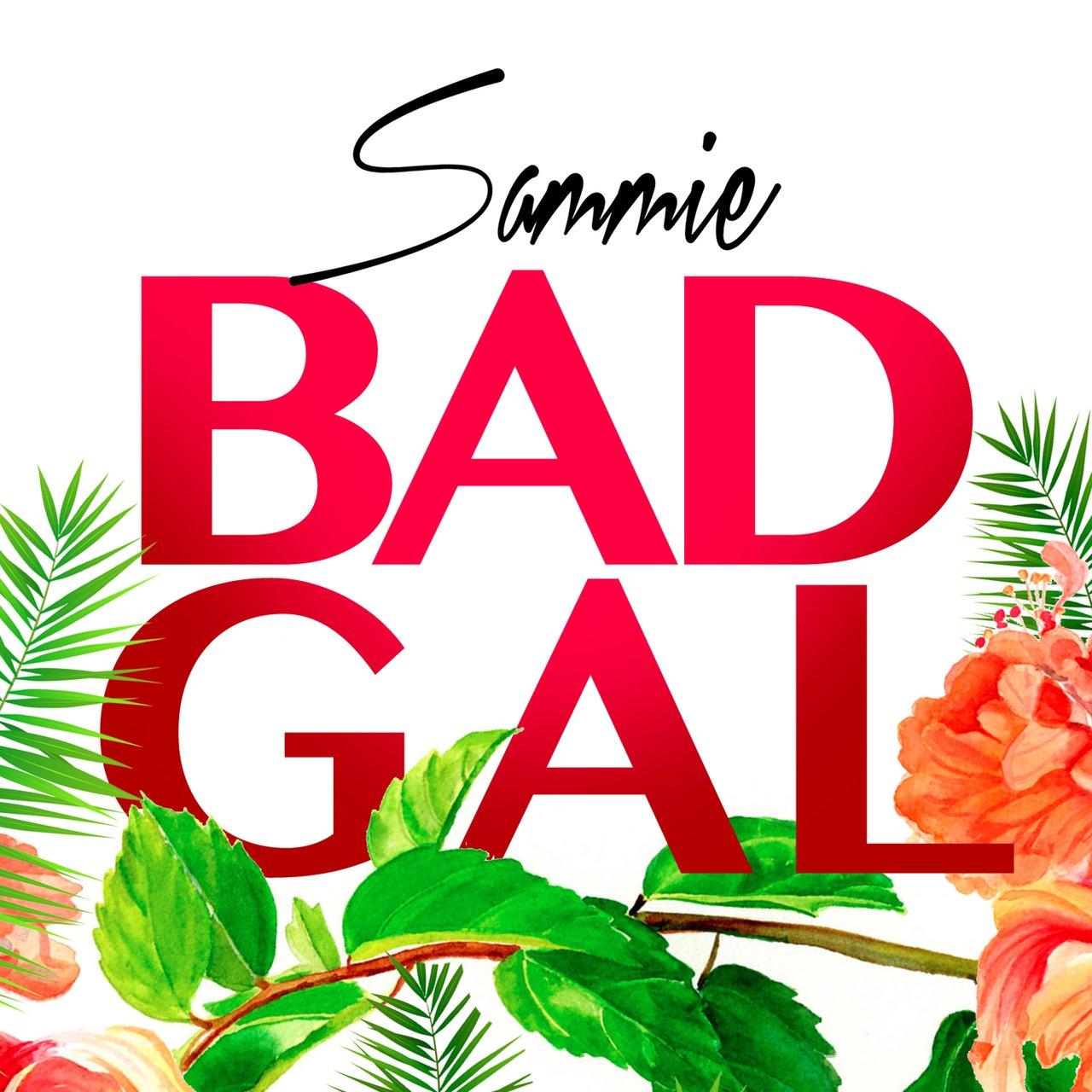 Sammie Bad Gal