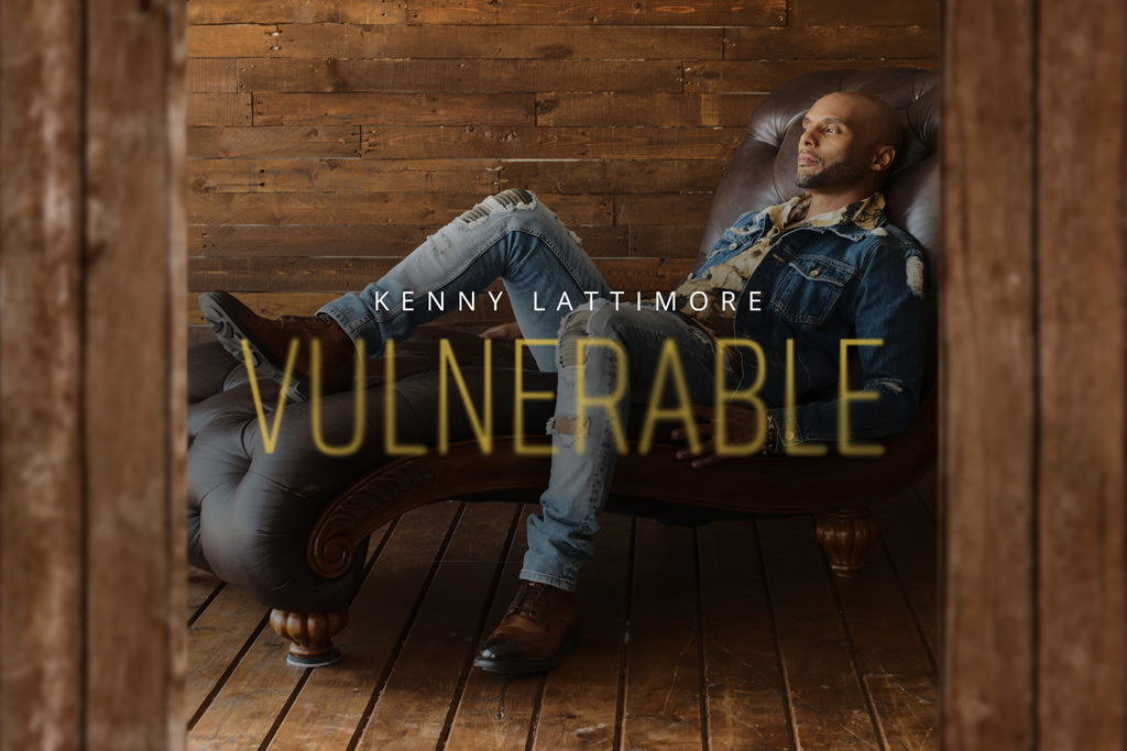 Kenny-Lattimore-Vulnerable
