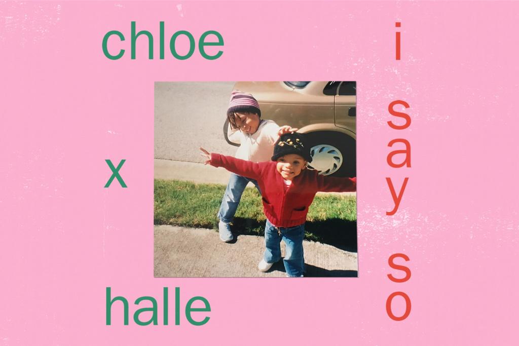 Chloe-x-Halle-I-Say-So