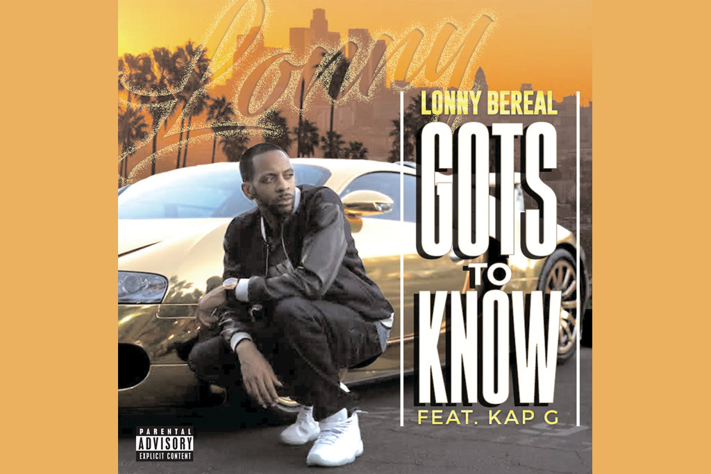 Lonny-Bereal-Gots-To-Know