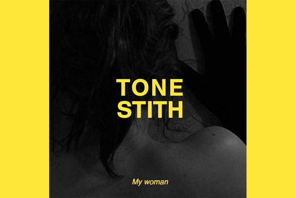 Tone-Stith-My-Woman