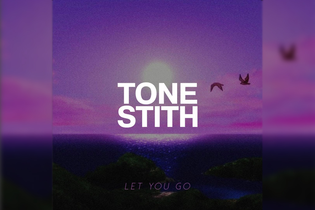 Tone-Stith-Let-You-Go