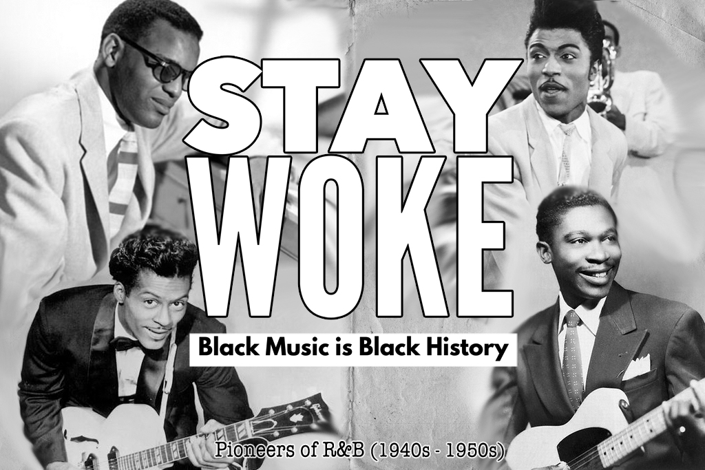 Stay Woke Pioneers of R&B