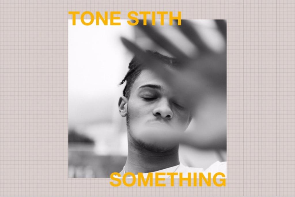 Tone-Stith-Something