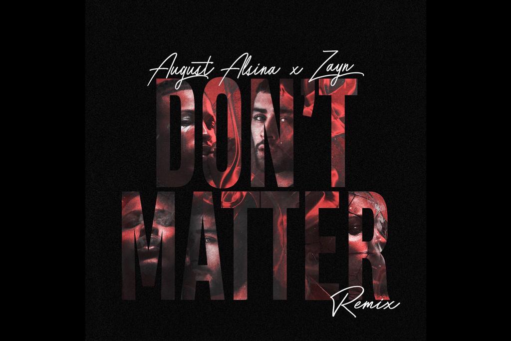 August-Alsina-Zayn-Dont-Matter