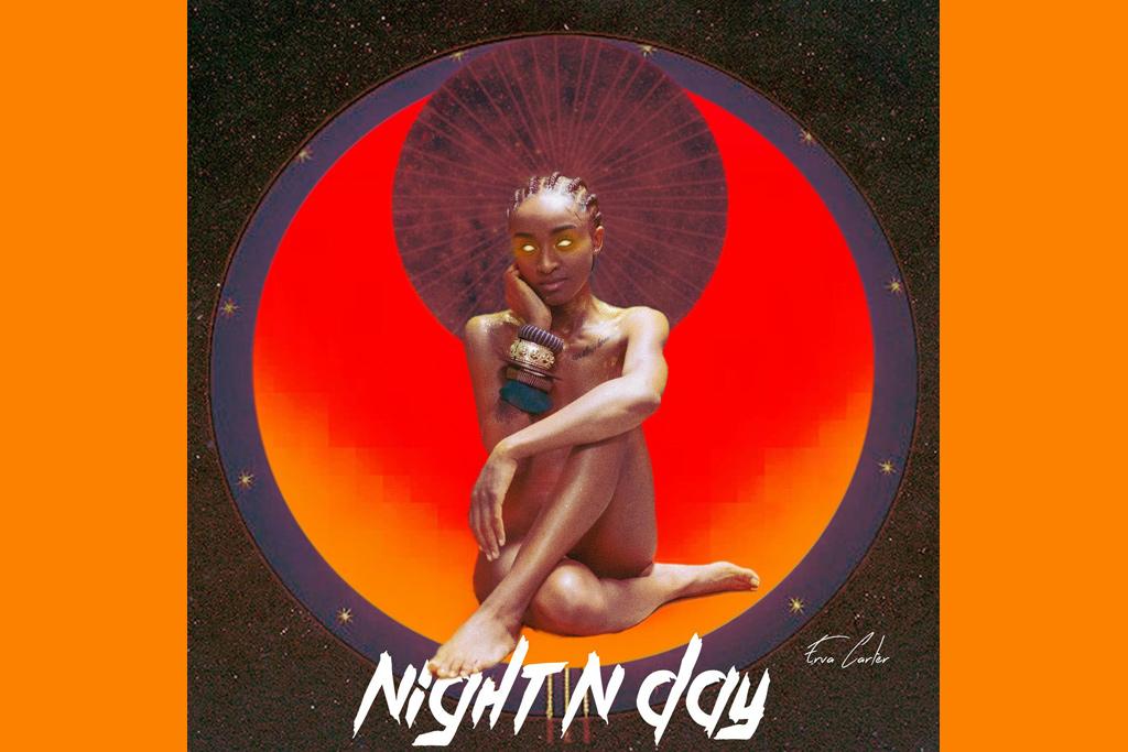 Erva-Carter-Night-N-Day