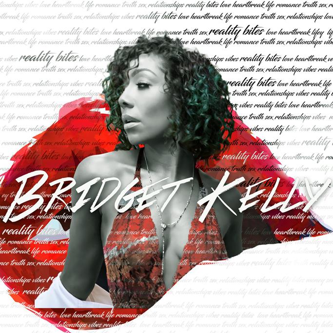 Bridget-Kelly-Reality-Bites
