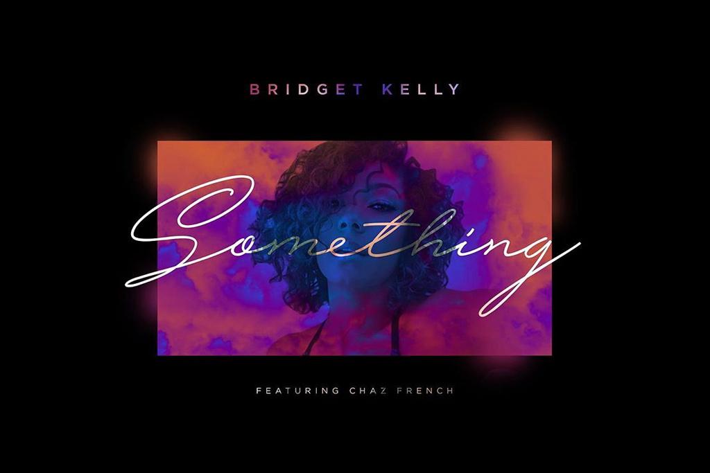 Bridget-Kelly-Something