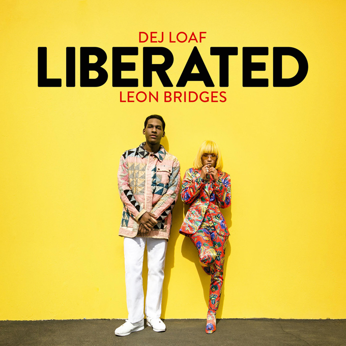 DeJ Loaf Leon Bridges Liberated