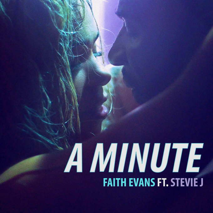 Faith Evans Stevie J A Minute