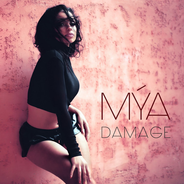Mya Damage Single