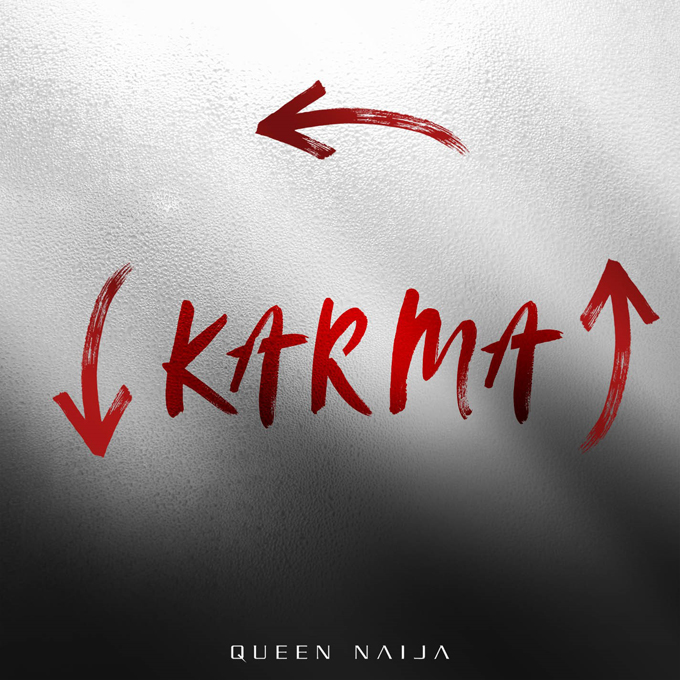 Queen Naija - Karma