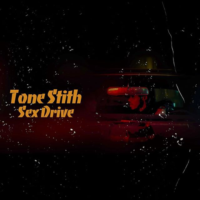 Tone Stith Sex Drive