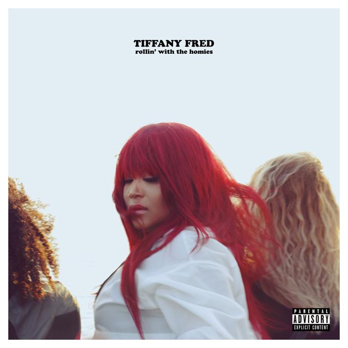 Tiffany Fred Rollin Homies EP