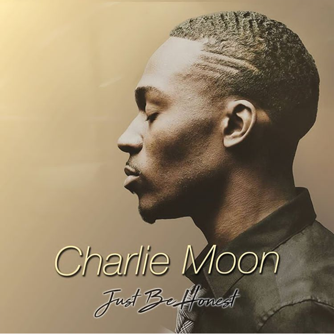 Charlie Moon Just Be Honest
