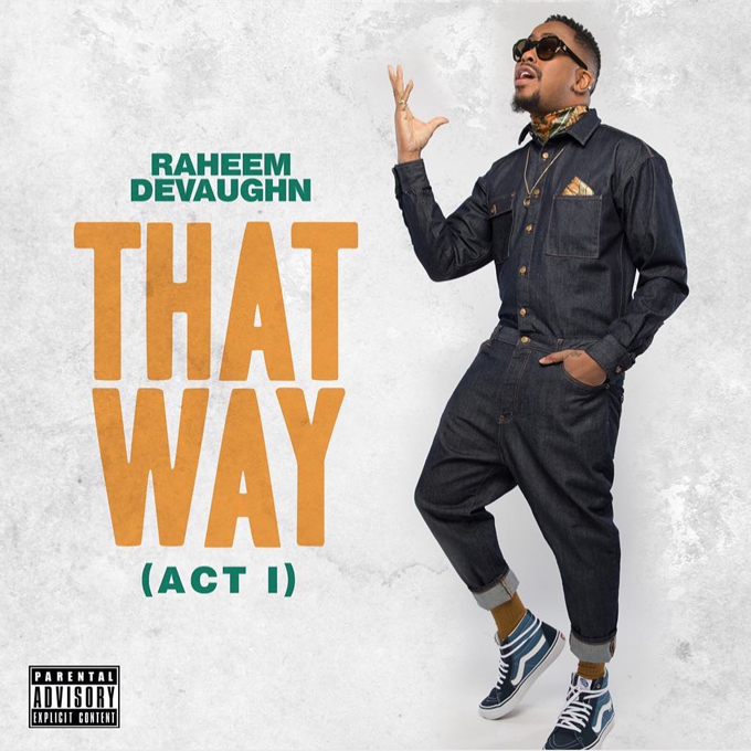 Raheem DeVaughn That Way