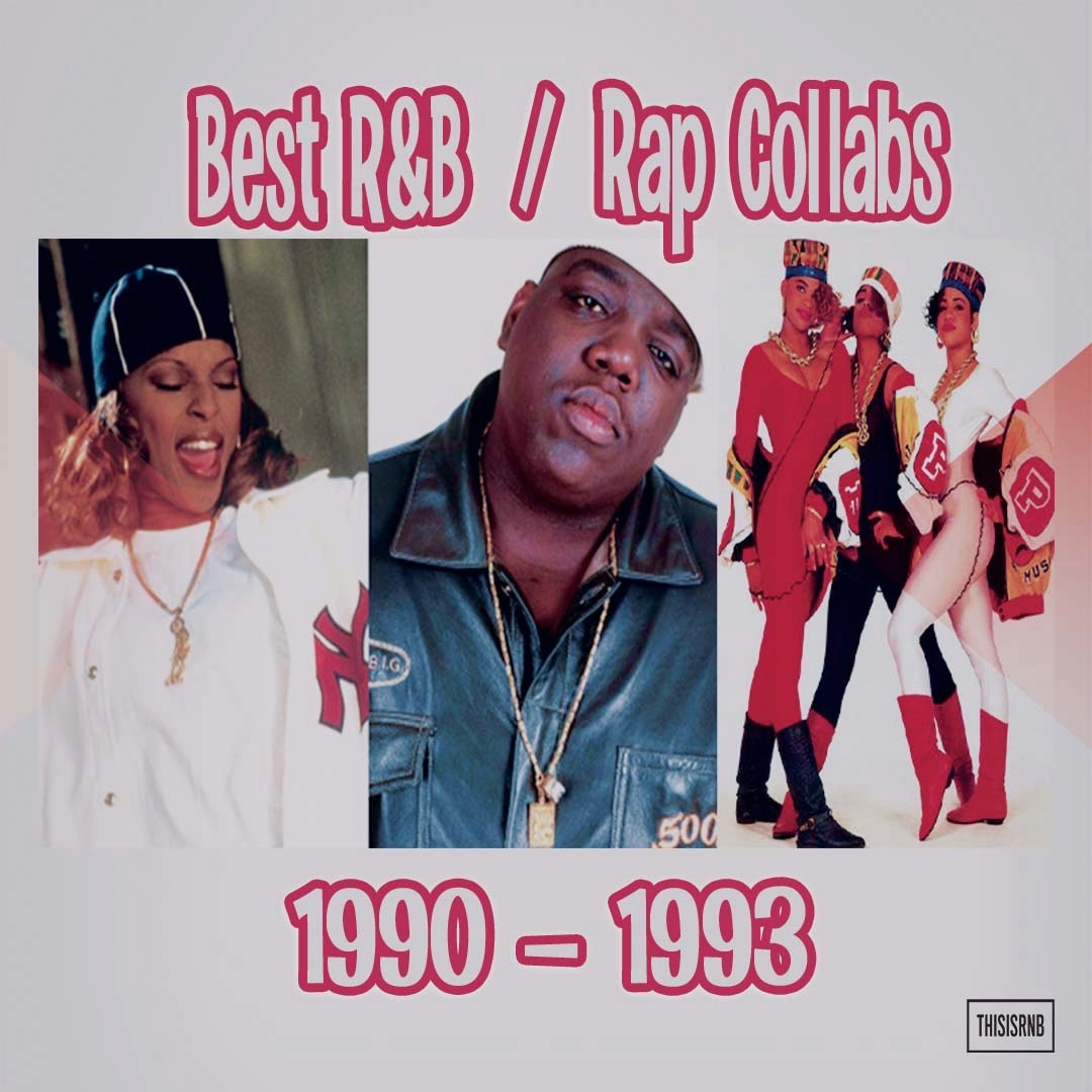 R&B/Rap Collabs - '90-'93