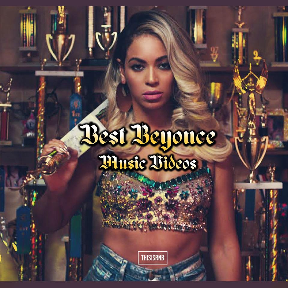 Beyonce - Best Music Videos