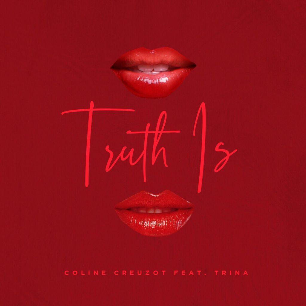 Coline Creuzot - Truth Is