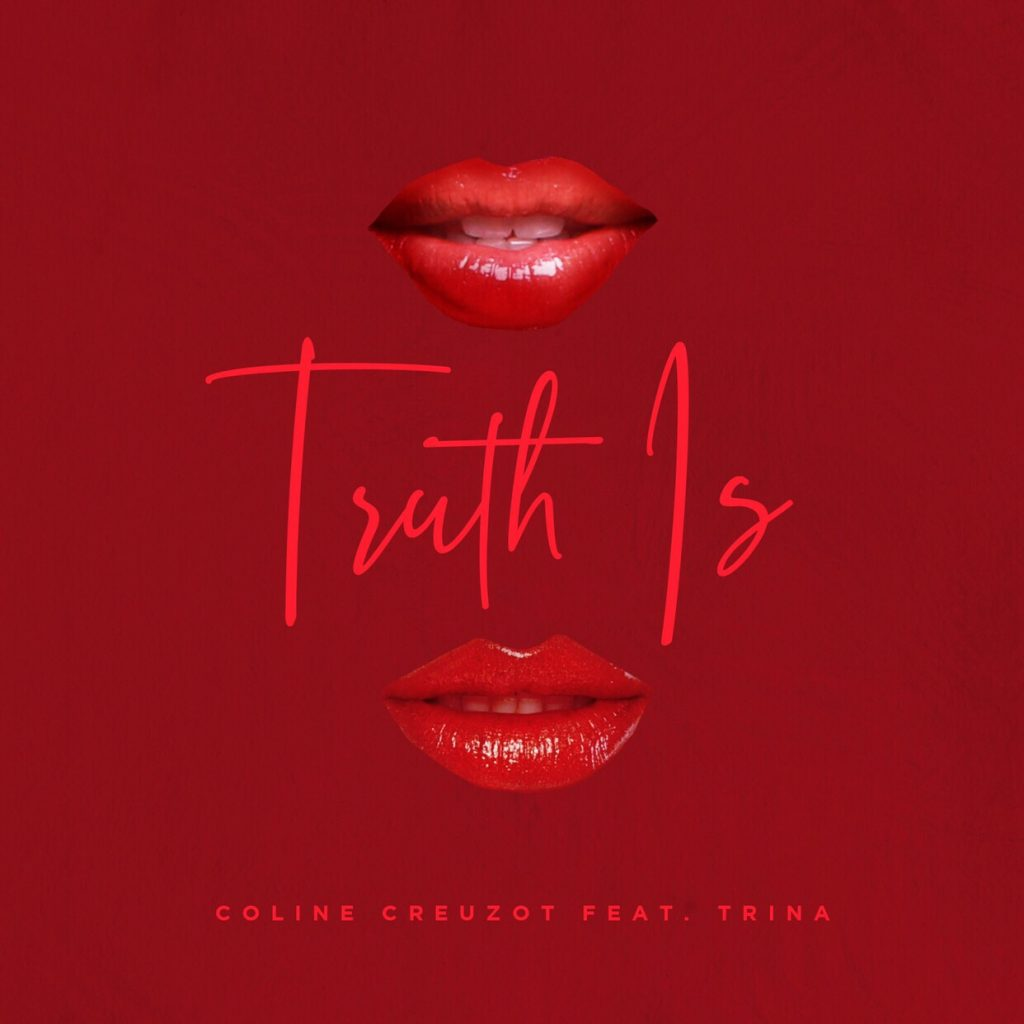 Coline Creuzot - Truth Is