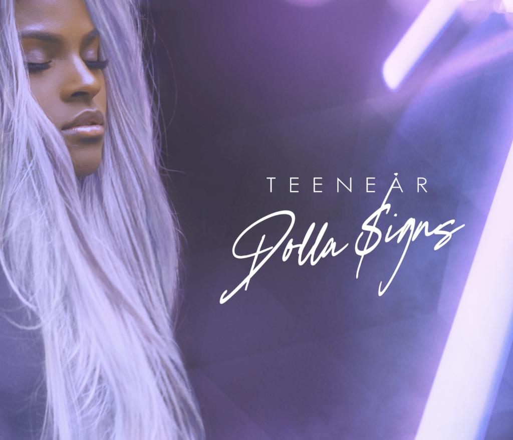 Teenear - Dolla $igns
