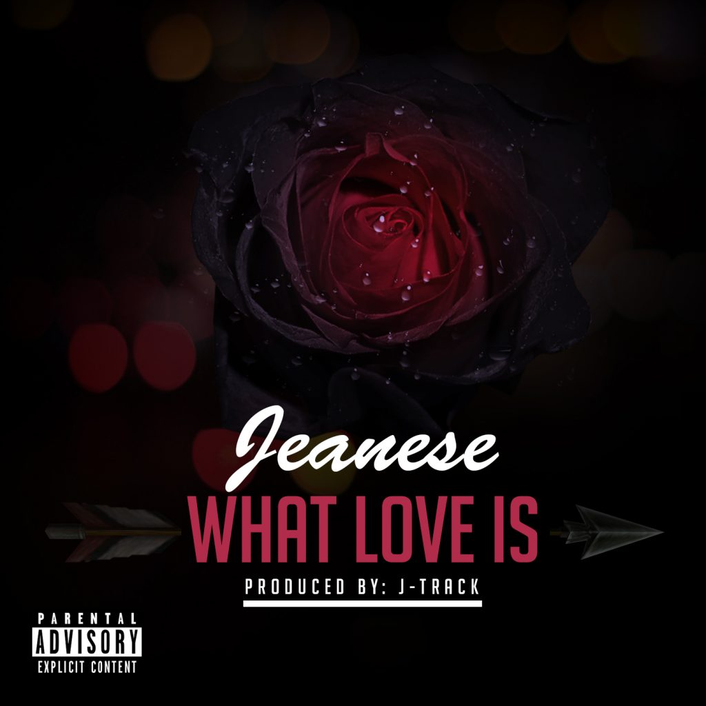 Jeanese - What Love Is