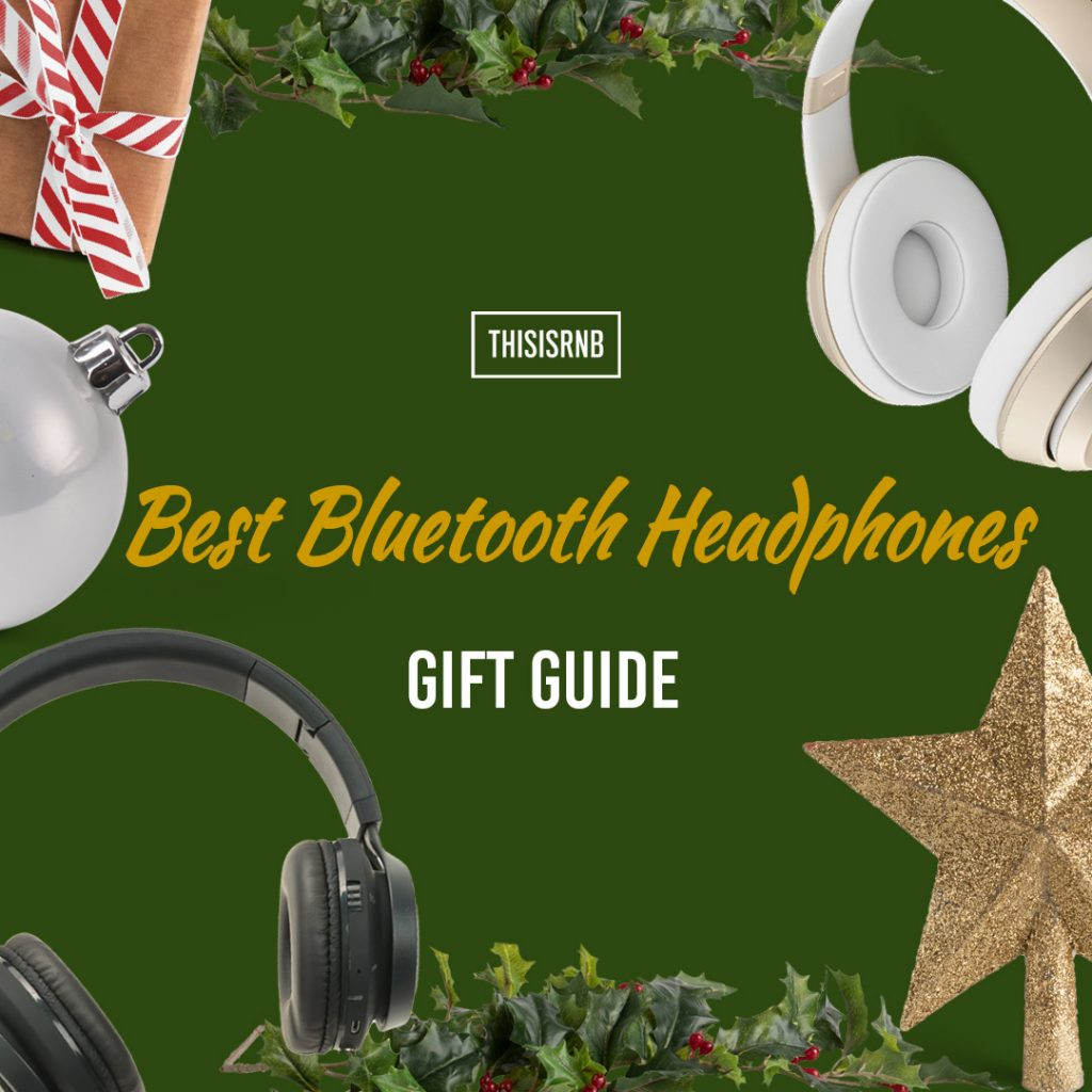 Bluetooth Headphones Gift Guide 2019