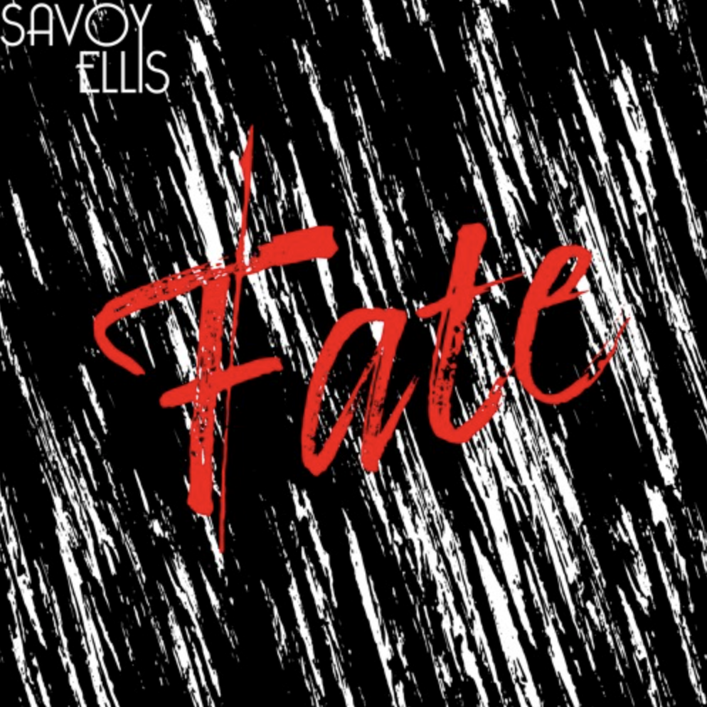 Savoy Ellis - Fate