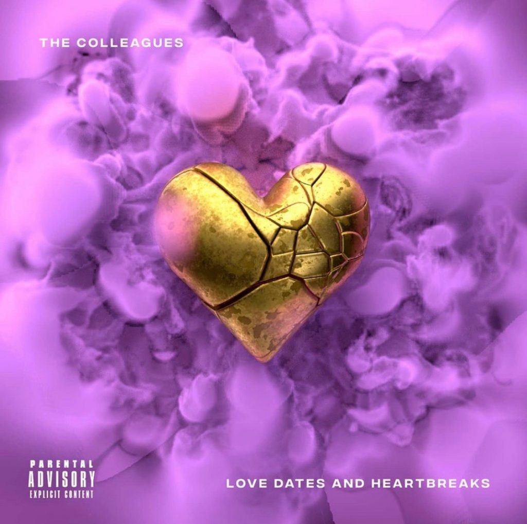 The Colleages - Love Dates and Heartbreaks