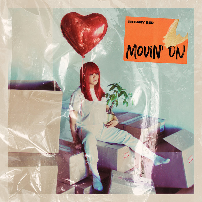 Tiffany Red - Movin On