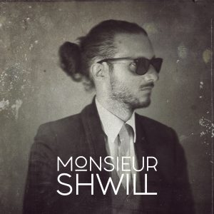 Monsieur Shwill