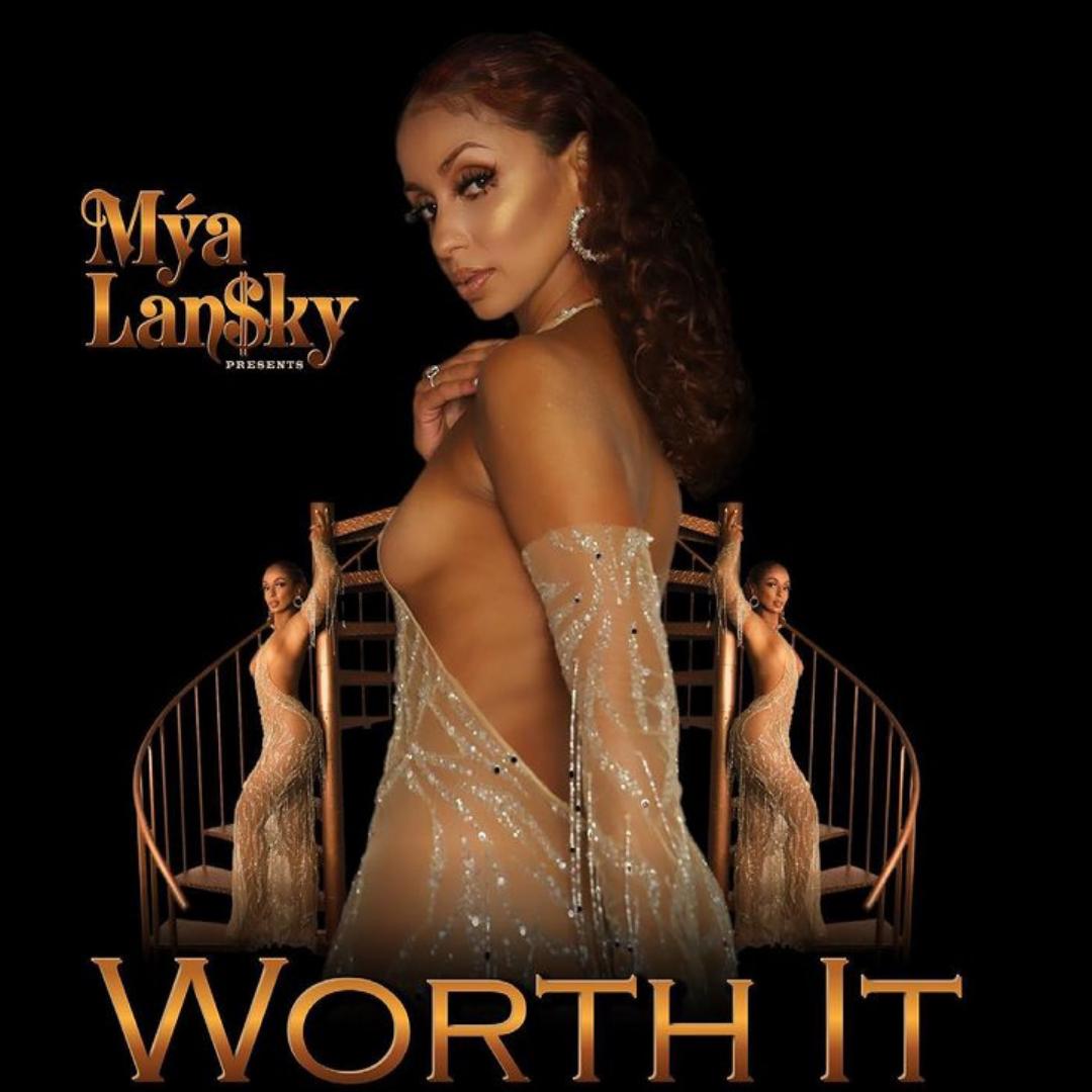 "New Music: Mya Introduces Mya Lan$ky in Latest Single "" Worth It"""